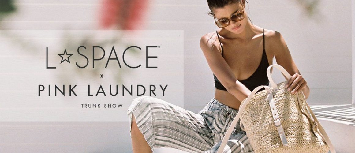 L*SPACE x Pink Laundry: Trunk Show