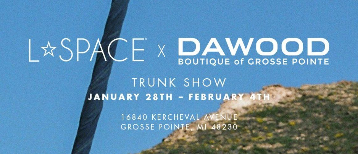 L*SPACE x Dawood Trunk Show